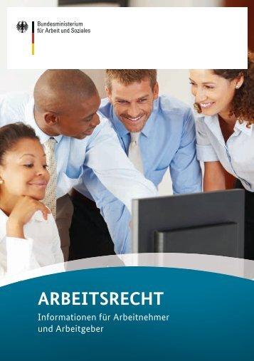"""""""Arbeitsrecht"""" (PDF) - Bundesministerium für Arbeit und Soziales"""