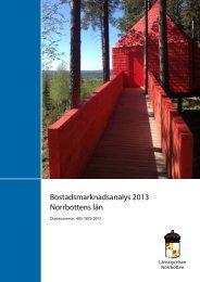 Bostadsmarknadsanalys 2013 Norrbottens län - Boverket