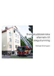 Brandskyddstekniska alternativ till stegutrymning - Boverket