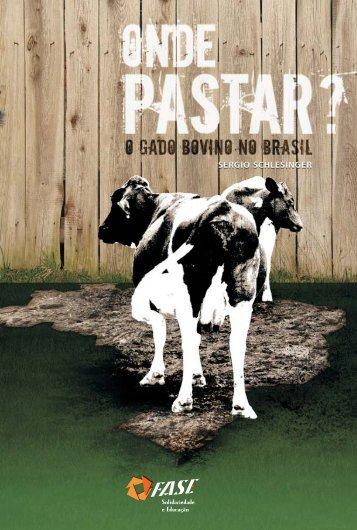 Onde Pastar? O Gado Bovino No Brasil - Fundação Heinrich Böll