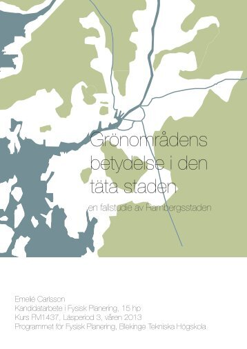 bth2013carlsson.pdf (9575 kB, öppnas i nytt fönster) - Blekinge ...