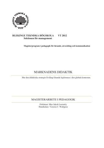 MARKNADENS DIDAKTIK - Blekinge Tekniska Högskola