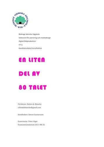 EN LITEN DEL AV 80 TALET - Blekinge Tekniska Högskola