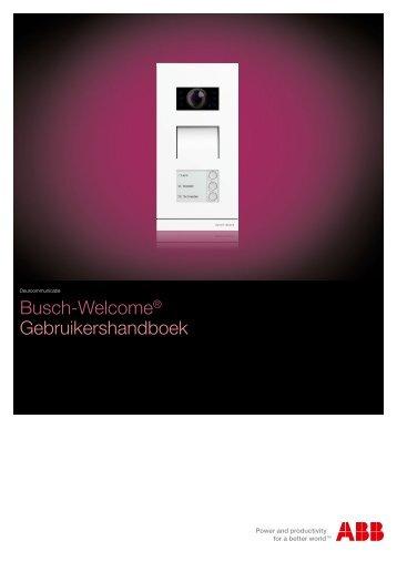 Busch-Welcome® Gebruikershandboek - Busch-Jaeger Elektro GmbH