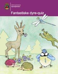 Fantastiske dyre-quiz (pdf) - Bymiljøetaten