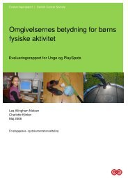 Omgivelsernes betydning for børns fysiske aktivitet - Kræftens ...