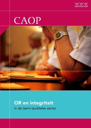 Download de CAOP publicatie OR en integriteit in de (semi-)