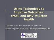 EMAR and BMV at Seton Health - Capital District Nursing Research ...