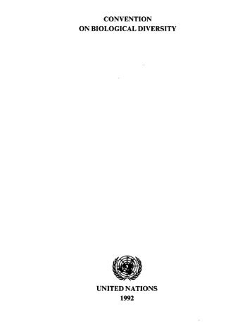 CONVENTION ON BIOLOGICAL DIVERSITY UNITED NATIONS 1992