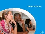 Jaarverslag 2011 CBR Jaarverslag 2011