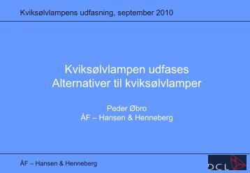 Alternativer til kviksølvlamper - Dansk Center for Lys