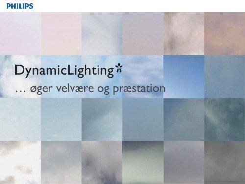 Dynamisk belysning, cases fra hospitalsverdenen - Dansk Center for ...