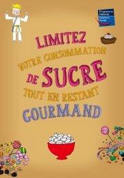 Limitez votre consommation de sucre tout en restant gourmand ...