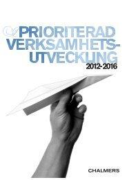 Prioriterad verksamhetsutveckling 2012-2016 - Chalmers tekniska ...