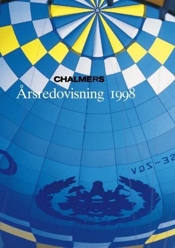 Chalmers Årsredovisning 1998 - Chalmers tekniska högskola
