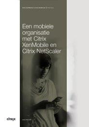 Een mobiele organisatie met Citrix XenMobile en Citrix NetScaler