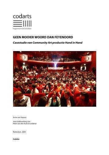GEEN MOOIER WOORD DAN FEYENOORD - Codarts