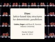 LVars: lattice-based data structures for ... - Indiana University