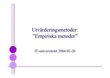 Empiriska utvärderingsmetoder - Chalmers tekniska högskola