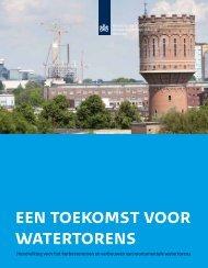 een toekomst voor watertorens - Rijksdienst voor het Cultureel Erfgoed