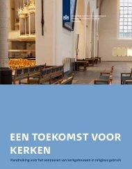 een toekomst voor kerken - Rijksdienst voor het Cultureel Erfgoed