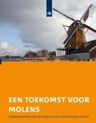 een toekomst voor molens - Rijksdienst voor het Cultureel Erfgoed