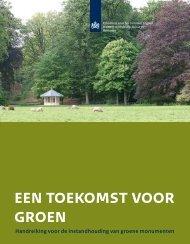 een toekomst voor groen - Rijksdienst voor het Cultureel Erfgoed