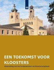 een toekomst voor kloosters - Rijksdienst voor het Cultureel Erfgoed