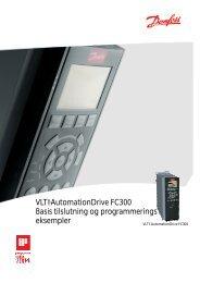Basis tilslutning og programmerings eksempler VLT ... - Danfoss