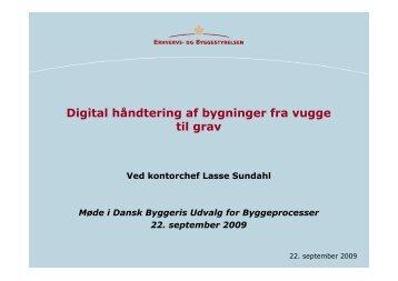 Digital håndtering af bygninger fra vugge til grav - Dansk Byggeri
