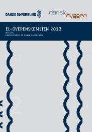 EL-ovErEnskomstEn 2012 - Dansk Byggeri