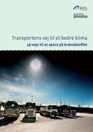 Transportens vej til et bedre klima - Dansk Erhverv