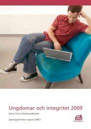 Ungdomar och integritet 2009 - Rapport 2009:1 - Datainspektionen