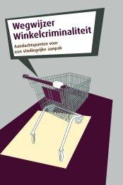 Wegwijzer Winkelcriminaliteit - Detailhandel Nederland