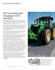 2011 var ett fantastiskt framgångsrikt år för John Deere