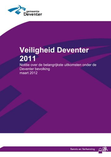 Veiligheidsmonitor 2011 - Gemeente Deventer
