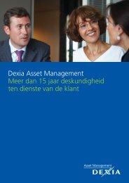 Dexia Asset Management Meer dan 15 jaar deskundigheid ten ...