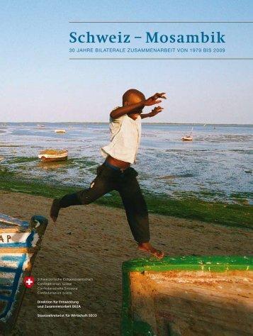 Schweiz – Mosambik: 30 Jahre bilaterale ... - Deza - CH