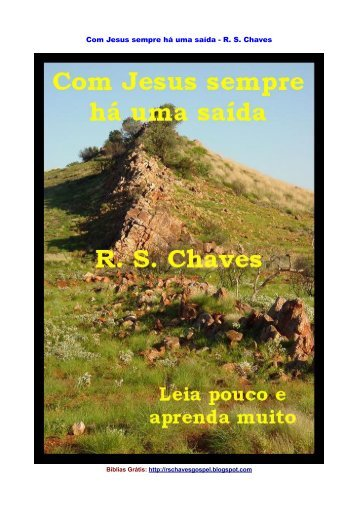 Com Jesus sempre há uma saída - R. S. Chaves