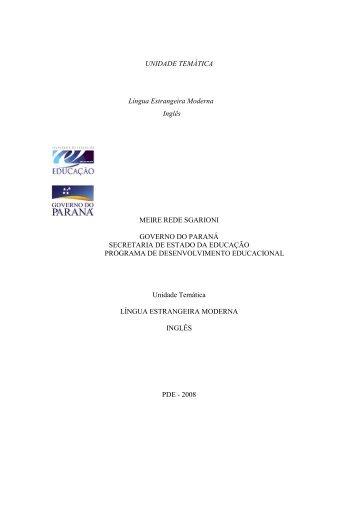 UNIDADE TEMÁTICA Língua Estrangeira Moderna Inglês MEIRE ...