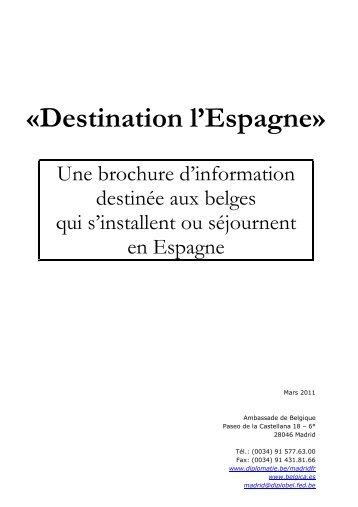 «Destination l'Espagne»