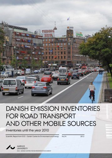 DANISH EMISSION INVENTORIES FOR ROAD TRANSPORT ...