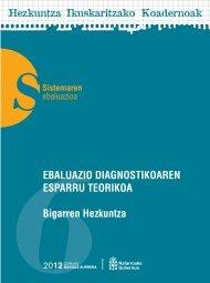 GURASOENTZAKO GALDERA-SORTA Ebaluazio diagnostikoa