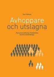 Personomsättning i finländska kommunfullmäktige Sari Pikkala - Doria