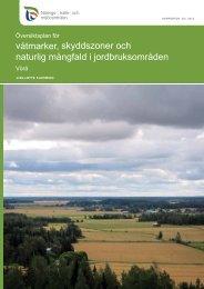 våtmarker, skyddszoner och naturlig mångfald i jordbruksområden