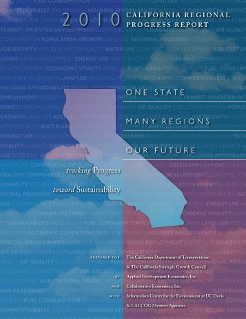 2010 California Regional Progress Report - Caltrans - State of ...