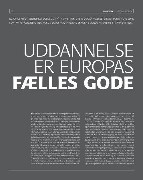 europa satser i øjeblikket voldsomt på at - Institut for Uddannelse og ...