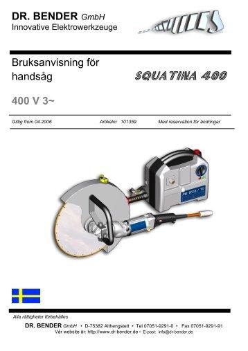 SQUATINA 400 - Dr. Bender GmbH