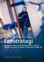 Lønstrategi for primærområdet - Dansk Sygeplejeråd
