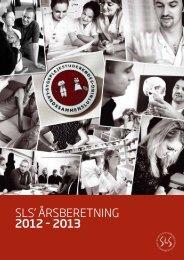 SLS' årSberetning 2012 – 2013 - Dansk Sygeplejeråd